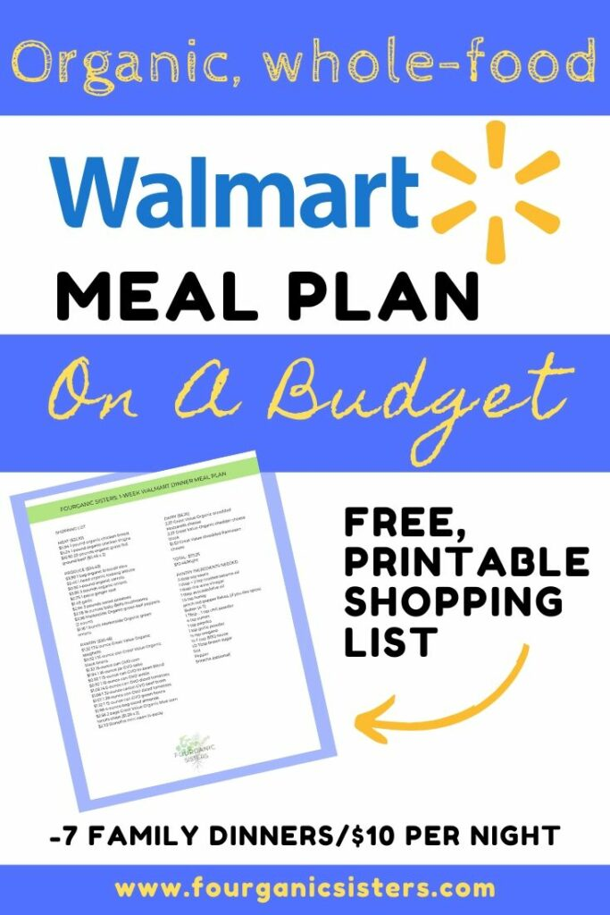 Healthy Walmart Meal Plan On A Budget | Fourganic Sisters