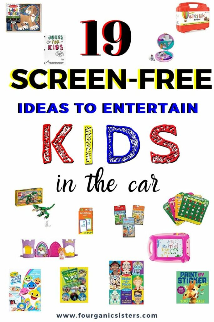 Screen-Free Ways to Entertain Kids in the Car | Fourganic Sisters
