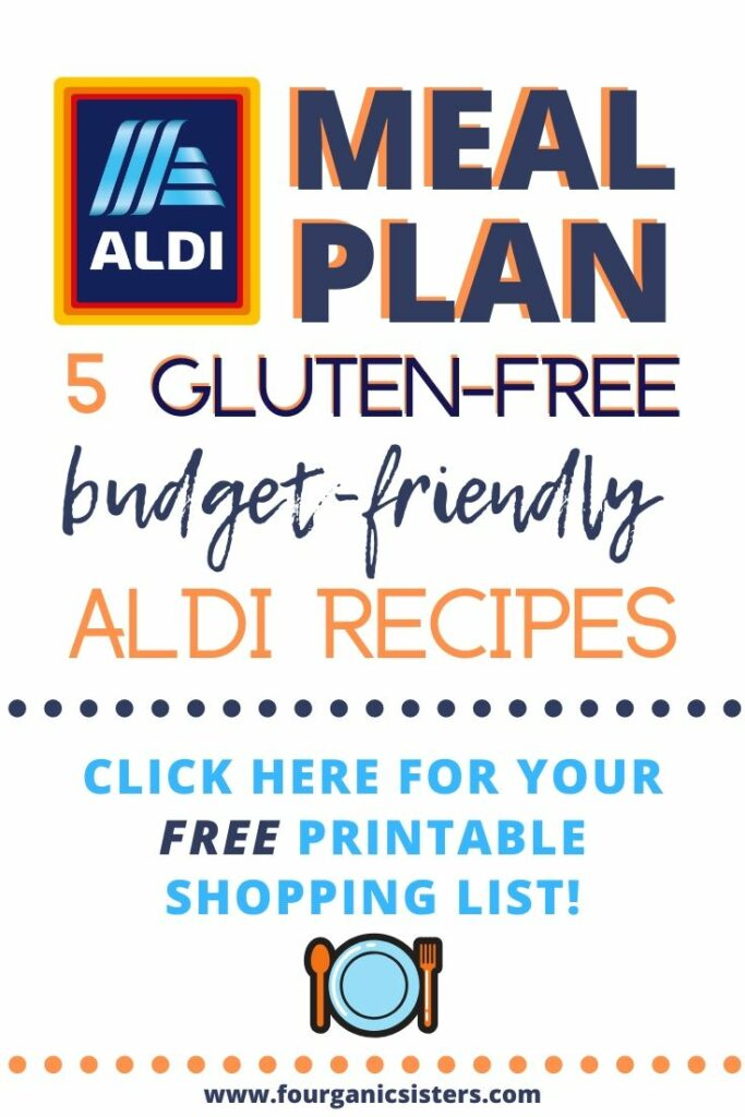 5 Gluten-Free Aldi Meals on a Budget | Fourganic Sisters