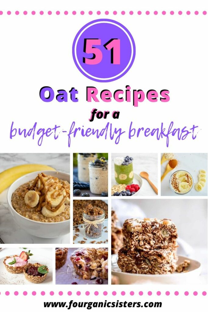 51 Oat Recipe Ideas for a Budget-Friendly Breakfast | Fourganic Sisters