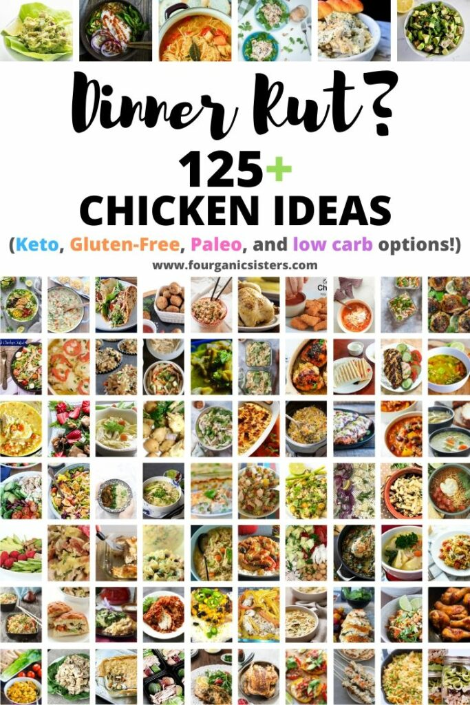 125+ Chicken Dinner Ideas | Fourganic Sisters