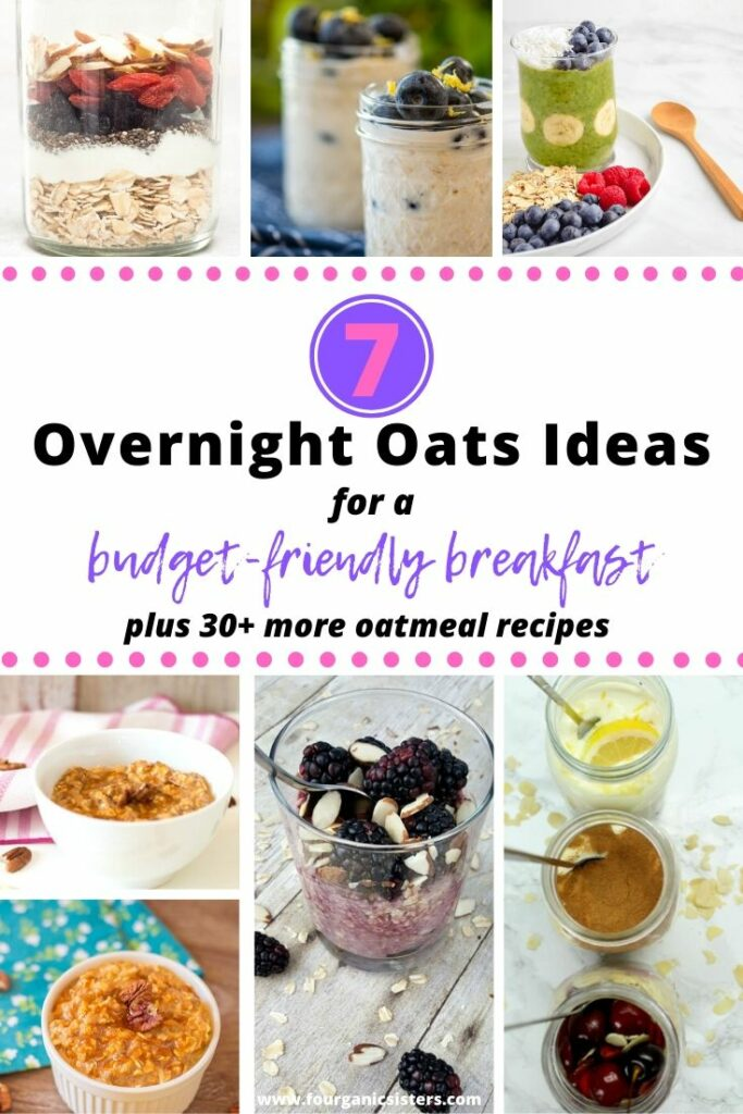 7 Overnight Oats Ideas for a Budget-Friendly Breakfast | Fourganic Sisters