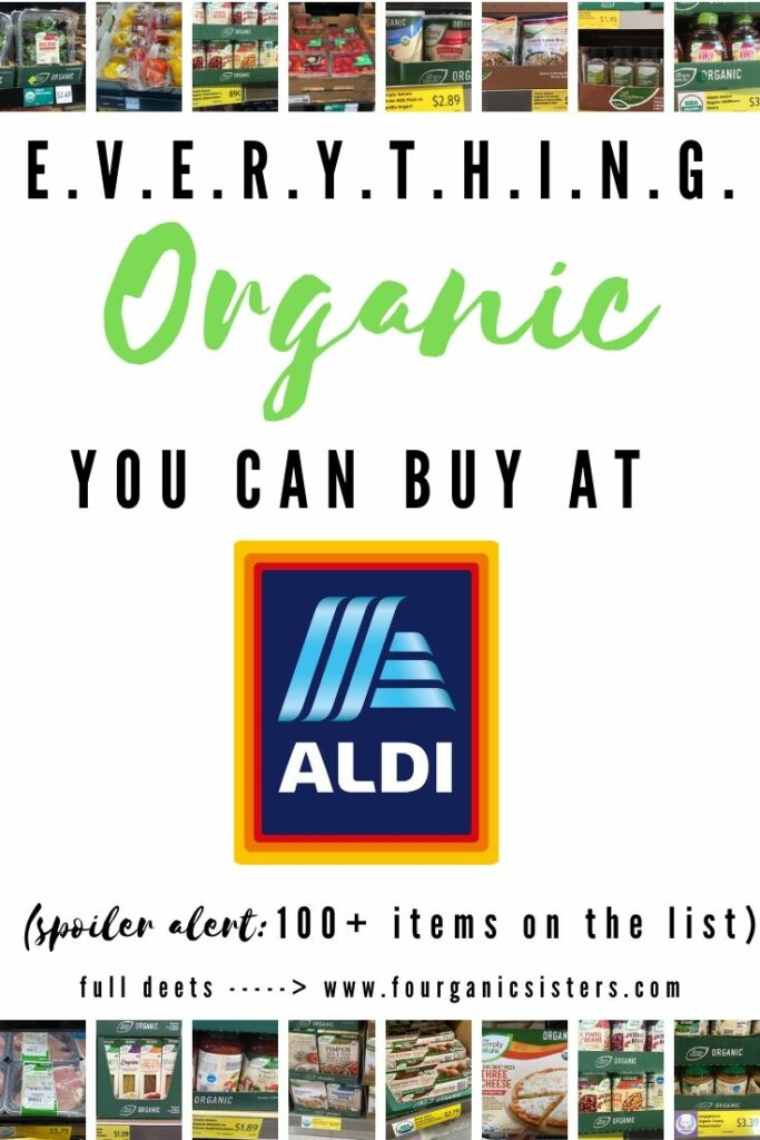 EVERYTHING Organic You Can Buy At Aldi in 2020 | Fourganic Sisters