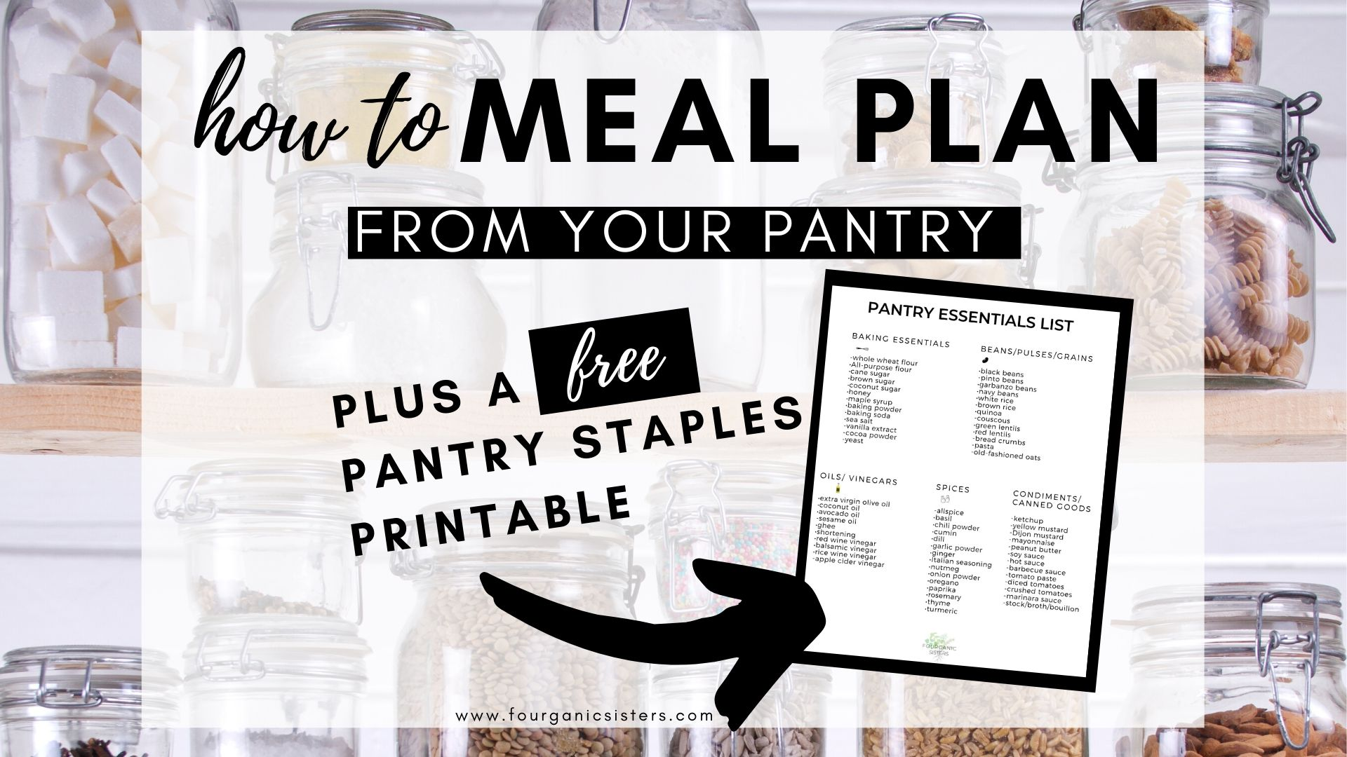 How to Meal Plan from Your Pantry | Fourganic Sisters