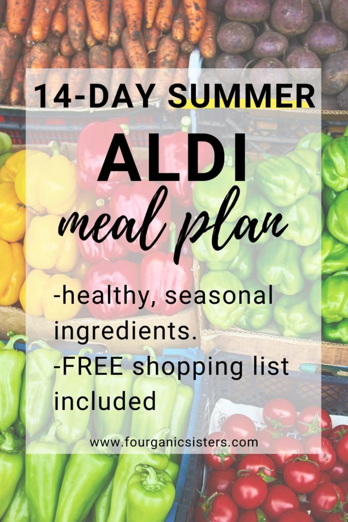 14-Day Summer Aldi Meal Plan | Fourganic Sisters