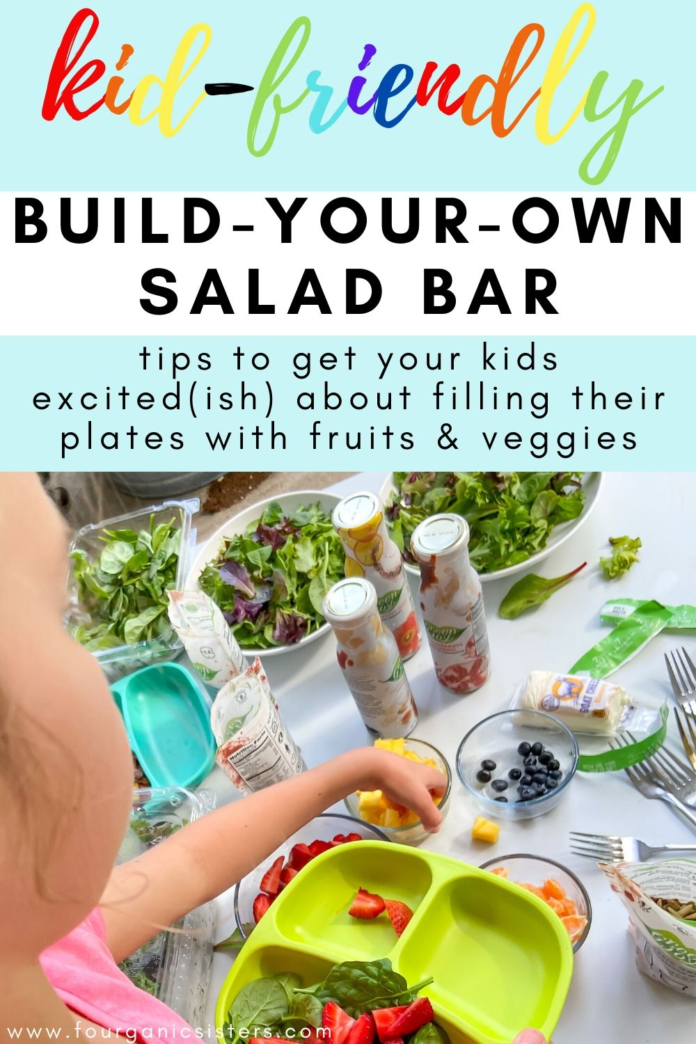 Kid-Friendly Build-Your-Own Salad Bar | Fourganic Sisters