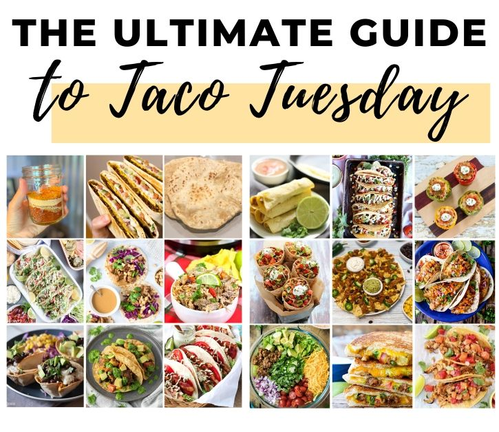 Taco Tuesday for Dinner Theme Night | Fourganic Sisters