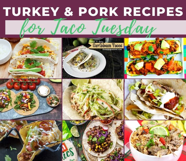 collage of turkey and pork taco recipes roundup