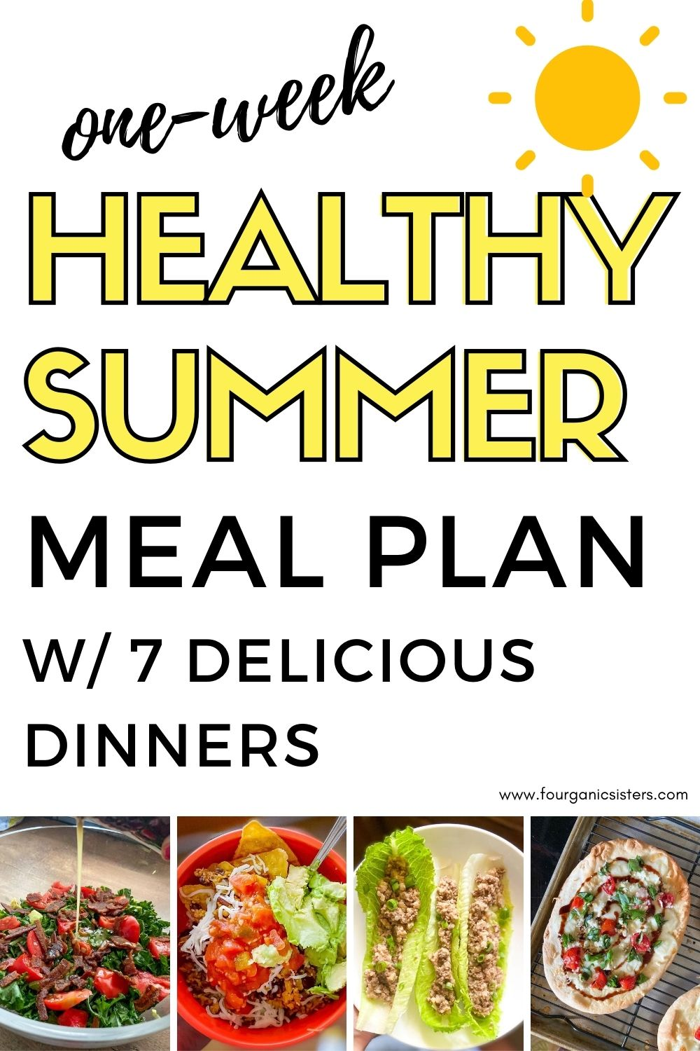 Healthy Summer Meal Plan   Fourganic Sisters