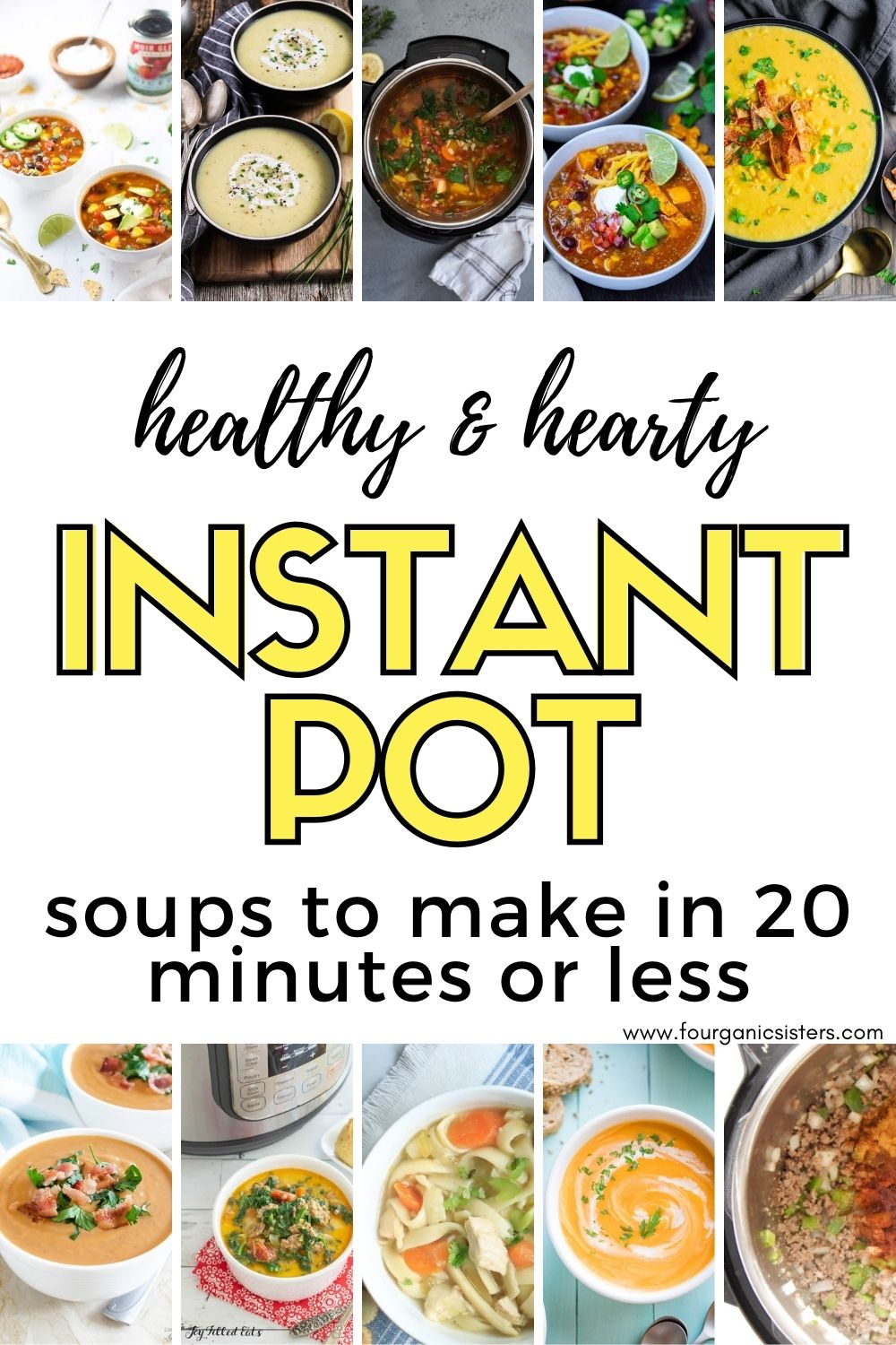 Easy Instant Pot Soup Recipes | Fourganic Sisters