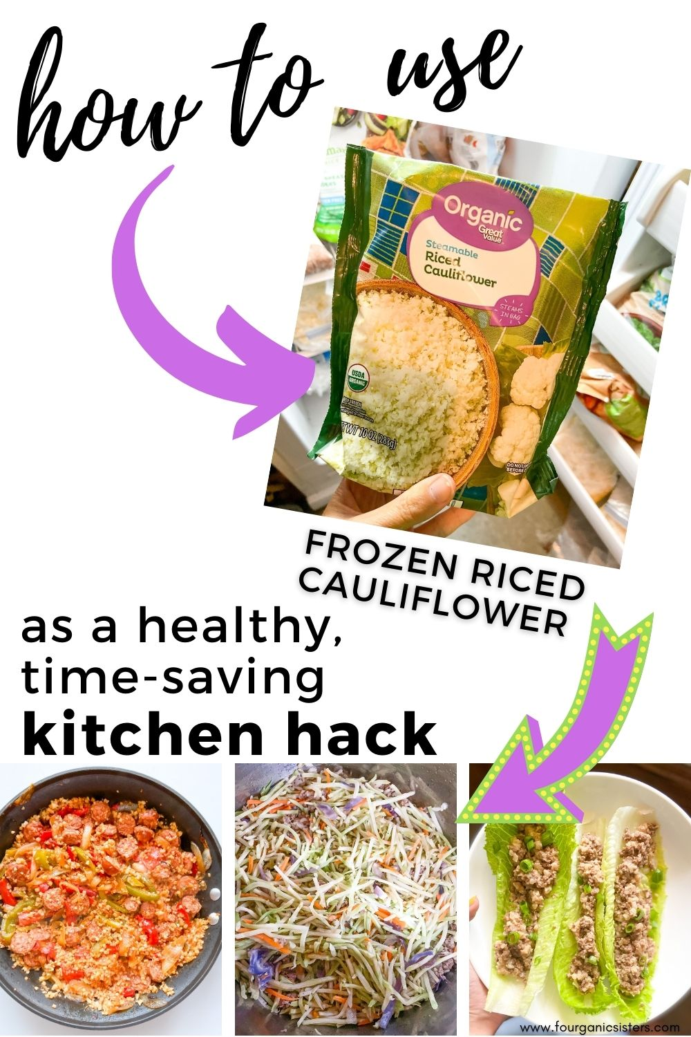 How to Use Frozen Riced Cauliflower to Save Time | Fourganic Sisters